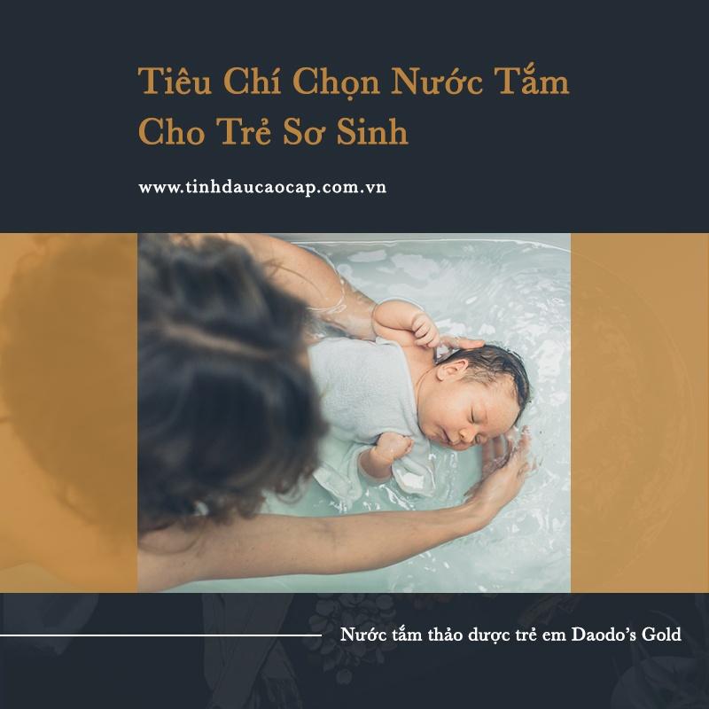 Nhung-Tieu-Chi-Chon-Nuoc-Tam-Cho-Tre-So-Sinh